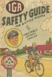 Gaines Productions Ltd.'s IGA Safety Guide for Bicycle Riders Issue nn