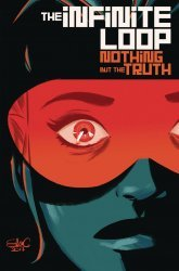 IDW Publishing's The Infinite Loop: Nothing But The Truth TPB # 1