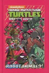 IDW Publishing's Teenage Mutant Ninja Turtles: Amazing Adventures: Robotanimals Hard Cover # 1
