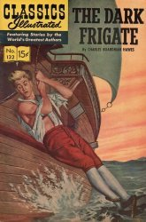 Gilberton Publications's Classics Illustrated #132 - The Dark Frigate Issue # 4