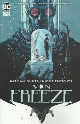 DC Black Label's Batman: White Knight Presents - Von Freeze Issue # 1