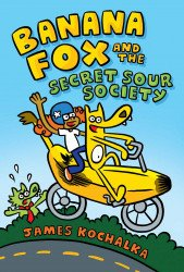Graphix's Banana Fox And The Secret Sour Society Hard Cover # 1