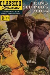 Gilberton Publications's Classics Illustrated #97: King Solomon's Mines Issue # 3