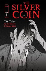 Image Comics's The Silver Coin Issue # 1c