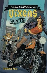 Archie Comics Group's Betty & Veronica: Vixens TPB # 2