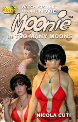 Ni-Cola Productions's Moonie: Too Many Moons TPB # 1