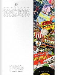 TwoMorrows Publishing's American Comic Book Chronicles Hard Cover # 4