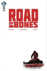 IDW Publishing's Road of Bones Issue # 3