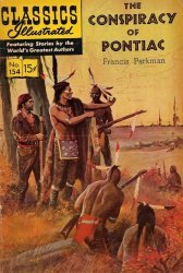 Gilberton Publications's Classics Illustrated #154 - The Conspiracy of Pontiac Issue # 2