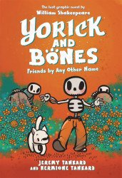 Quill Tree Books's Yorick and Bones Friends by Any Other Name Hard Cover # 1