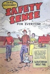 Gaines Productions Ltd.'s Farm Machinery: Safety Sense for Everyone Issue # 1swp