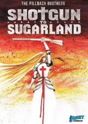 Devil's Due Publishing's Shotgun to Sugarland Soft Cover # 1