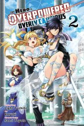 Yen Press's Hero is Overpowered but Overly Cautious Soft Cover # 2