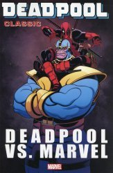 Marvel Comics's Deadpool Classic TPB # 18