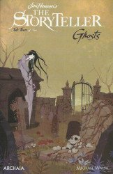 Archaia Studios Press's Jim Henson's Storyteller Ghosts Issue # 3b