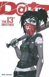 Viper Comics's Dead@17: The 13th Brother TPB # 1