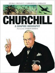 Dead Reckoning's Churchill: A Graphic Biography Soft Cover # 1