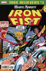 Marvel Comics's True Believers: Marvel Knights 20th Anniversary: Iron Fist - By Thomas & Kane  Issue # 1