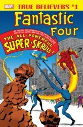 Marvel Comics's True Believers: Fantastic Four - Super-Skrull Issue # 1