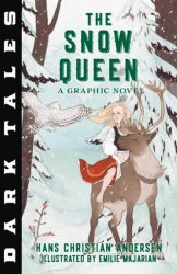 Canterbury Classics's Dark Tales: The Snow Queen Soft Cover # 1