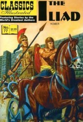 Gilberton Publications's Classics Illustrated #77: The Illiad Issue # 1i