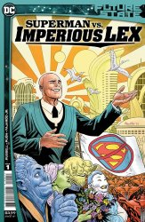 DC Comics's Future State: Superman vs. Imperious Lex Issue # 1