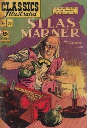 Gilberton Publications's Classics Illustrated #55: Silas Marner Issue # 1c