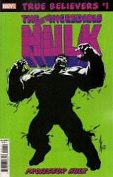 Marvel Comics's True Believers: Hulk - Professor Hulk Issue # 1