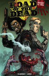 IDW Publishing's Road of The Dead: Highway to Hell TPB # 1