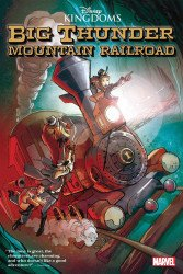 Marvel Comics's Big Thunder: Mountain Railroad Soft Cover # 1