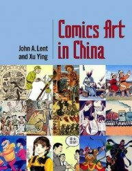 University Press of Mississippi's Comics Art in China Hard Cover # 1