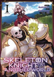 Seven Seas Entertainment's Skeleton Knight In Another World Soft Cover # 1