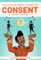 Oni Press's A Quick & Easy Guide To Consent TPB # 1