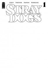 Image Comics's Stray Dogs Issue # 1c