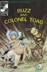 Belmont Publishing's Buzz and Colonel Toad Issue # 1