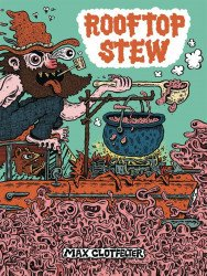 Birdcage Bottom Books's Rooftop Stew Soft Cover # 1
