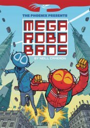 David Fickling Books's Mega Robo Bros Soft Cover # 1