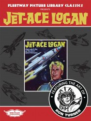 Book Palace's Fleetway Picture Library Classics Presents Jet-Ace Logan TPB # 1