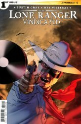 Dynamite Entertainment's The Lone Ranger: Vindicated Issue # 1