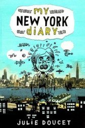 Drawn and Quarterly's My New York Diary Hard Cover # 1