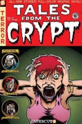 Papercutz's Tales from the Crypt Soft Cover # 6