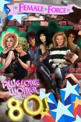 Bluewater Productions's Female Force: Women of the 80's Issue # 1