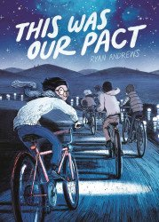 First Second Books's This Was Our Pact Hard Cover # 1