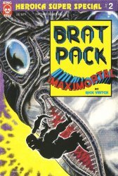 King Hell's Brat Pack: Maximortal Super Special Issue # 2