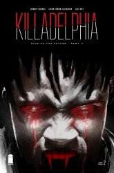 Image Comics's Killadelphia Issue # 2-2nd print