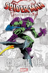Marvel Comics's Spider-Man: Into the Spider-Verse - Fearsome Foes  TPB # 1