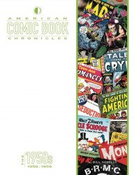 TwoMorrows Publishing's American Comic Book Chronicles Hard Cover # 3 - 2nd print