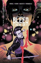 Vault Comics's Bleed Them Dry Issue # 3b