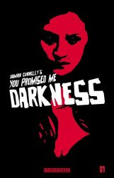 Behemoth Entertainment LLC's You Promised Me Darkness Issue # 1b