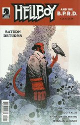 Dark Horse Comics's Hellboy and the B.P.R.D.: Saturn Returns Issue # 1